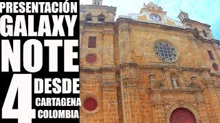 Lanzamiento Galaxy Note 4 desde Cartagena, Colombia.