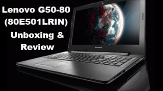 Lenovo G50-80/80E501LRIN - Unboxing and Review