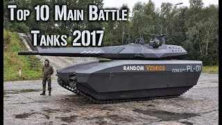 Top 10 Battle Tanks In The World 2018