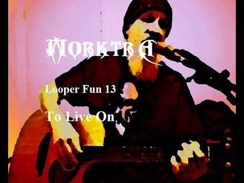 Looper Fun 13 - New Instrumental Guitar - To Live On