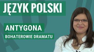 Język polski - Antygona (bohaterowie)