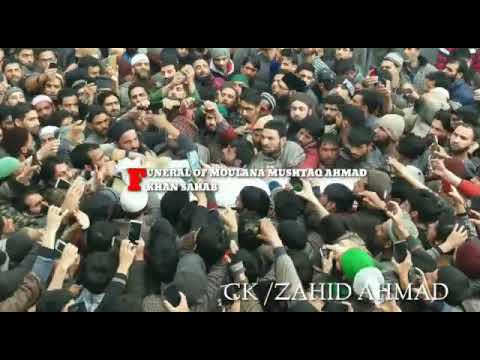 MUSHTAQ AHMAD KHAN SAHABRIP-Thousands of people attended funeral prayer of famous islamic preacher