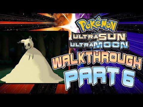 Pokemon Ultra Sun & Ultra Moon Walkthrough Part 6