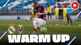 🔴 WARM-UP before Real Madrid - Villarreal in #LaLiga!
