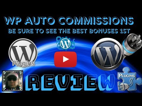 WP AUTO COMMISSIONS REVIEW AND MUST SEE BONUSES - ( best wordpress plugins) WORDPRESS PLUGINS. http://bit.ly/2Zu27Ph