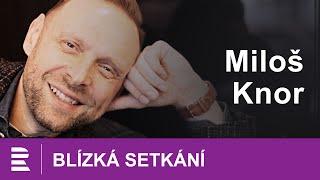 Miloš Knor: Už jsem odehrál výborné představení pro nikoho