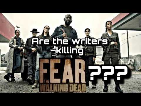 Are The Writers Ruining Fear the Walking Dead???