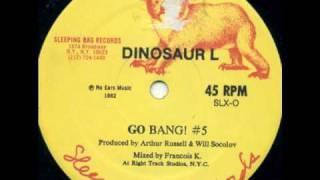 DINOSAUR L-#5 GO BANG[12