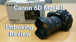 Canon 6D Mark II DSLR Camera - Unboxing & Quick Review!
