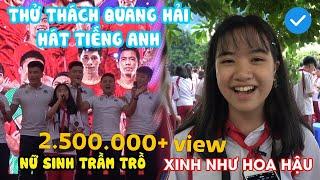 Bạn gái cực xinh thử thách Quang Hải hát tiếng Anh và cái kết đầy bất ngờ | NEXT SPORTS
