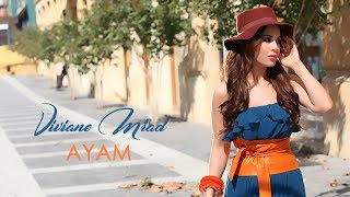 Viviane Mrad - Ayam (Official Music Video) | فيفيان مراد - أيام