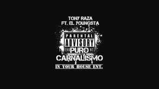 """Laredo Rappers  EL YOUNGSTA- Tony Raza ft. El Youngsta """"Puro Carnalismo"""""""