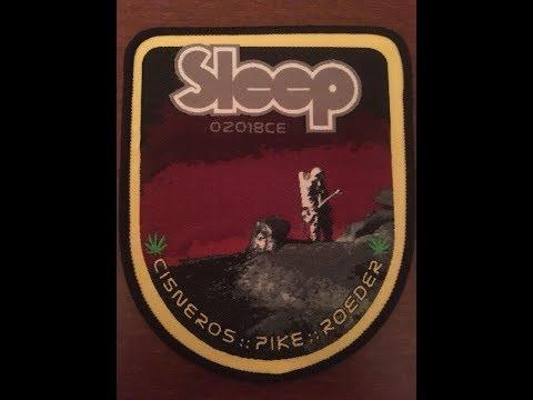 SLEEP - Live @ THE VAN BUREN, Phoenix , Arizona USA 06/09/2018 Mp3