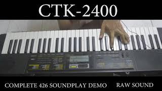 CASIO CTK-2400 complete sound play demo. 426 Tones.