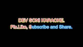 Zingaat -Dhadak karaoke with lyrics by DEV SONI. Pls. Like Subscribe and Share.