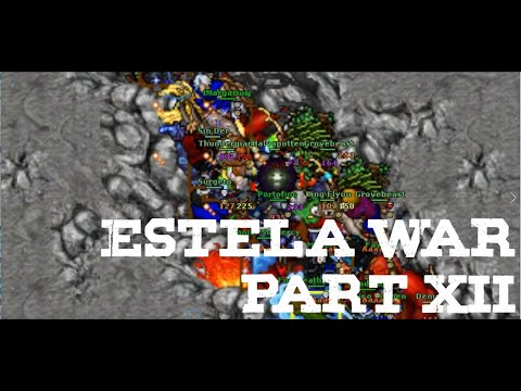 [Tibia] Estela War Part XII