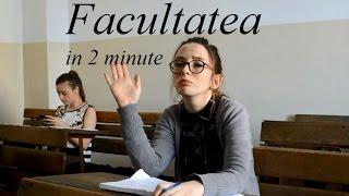 Facultatea in 2 minute illien