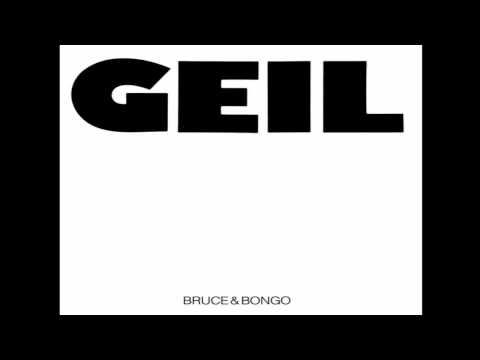 Bruce & Bongo - Geil (Extended Version, 1986)