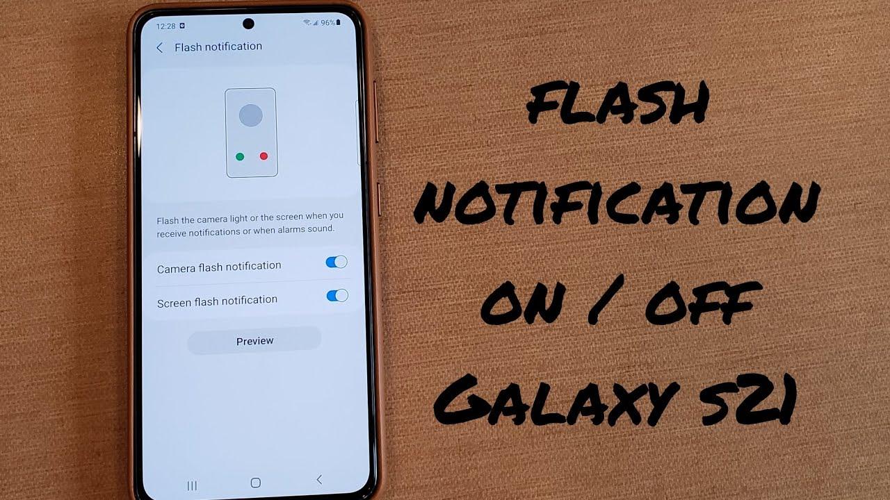 Flash notification on/off Samsung Galaxy s21