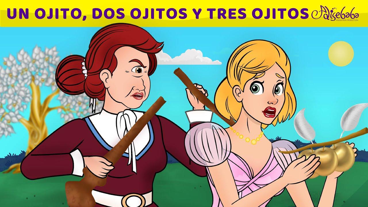 Un Ojito, Dos Ojitos Y Tres Ojitos | Cuentos infantiles para dormir en Español
