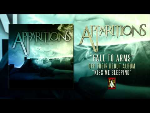 Apparitions | Fall To Arms
