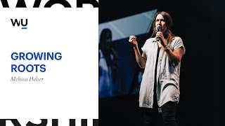 Melissa Helser- Growing Roots | Teaching Moment