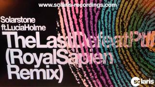 Solarstone ft. Lucia Holme - The Last Defeat Pt II (Royal Sapien Remix)