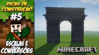 Minecraft Dicas de Construção com o Leirnor #5 - Escalas e Conversões