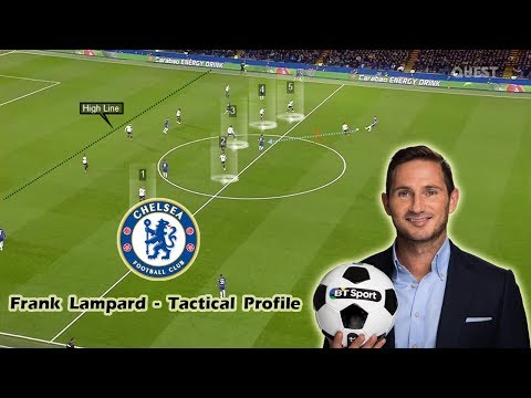 Frank Lampard - Tactical Profile - Chelsea's Expected New Manager