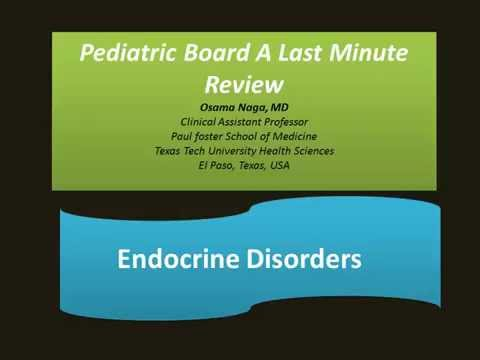Pediatric Endocrinology Board Review