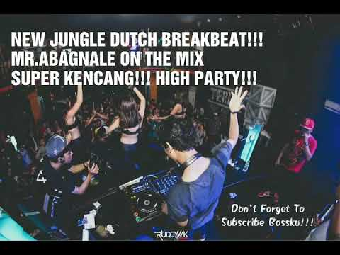 Mr.Abagnale - NEW JUNGLE DUTCH BREAKBEAT 2018 ((KENCENG HIGH PARTY))