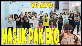 Download lagu MASUK PAK EKO DANCE CHALLENGE YO AYO Choreography by Diego Takupaz MP3