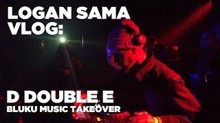 Logan Sama Vlog: D Double E Bluku Music Takeover - 8th March 2019