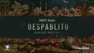 Delia feat. Grassu XXL - Despablito MGNTC Remix