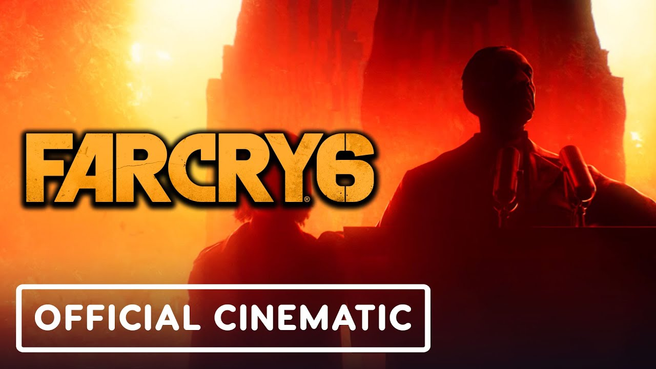 Far Cry 6 Official Title Sequence Cinematic Trailer Ubisoft