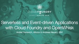 Serverless and Event-driven Applications with Cloud Foundry and OpenWhisk