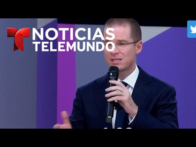 Tus ideas son muy viejas, dice Anaya a Obrador   Noticias   Telemundo