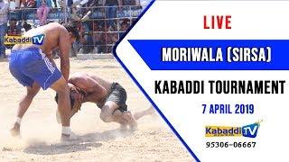 🔴 [LIVE] Moriwala (Sirsa) Kabaddi Tournament 7 April 2019 www.Kabaddi.Tv