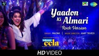 Yaadon Ki Almari | Rock Version | Helicopter Eela | Kajol | Riddhi Sen | Tota Roy Chowdhury | Palomi