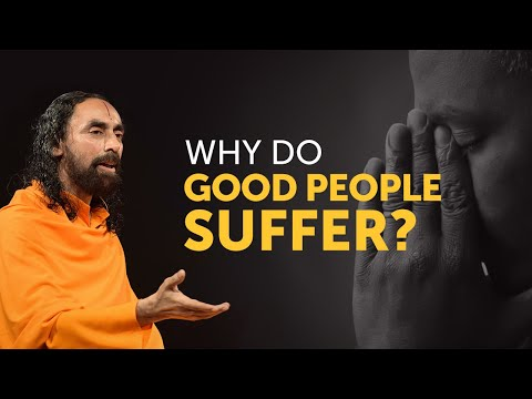 Why Do Good People Suffer if the Law of Karma Exists? | Swami Mukundanada