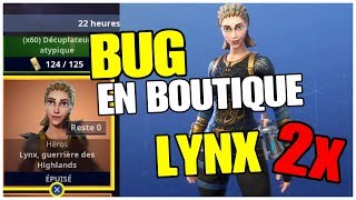 [INFO] LYNX DISPONIBLE AVANT LA BOUTIQUE - FORTNITE SAUVER LE MONDE
