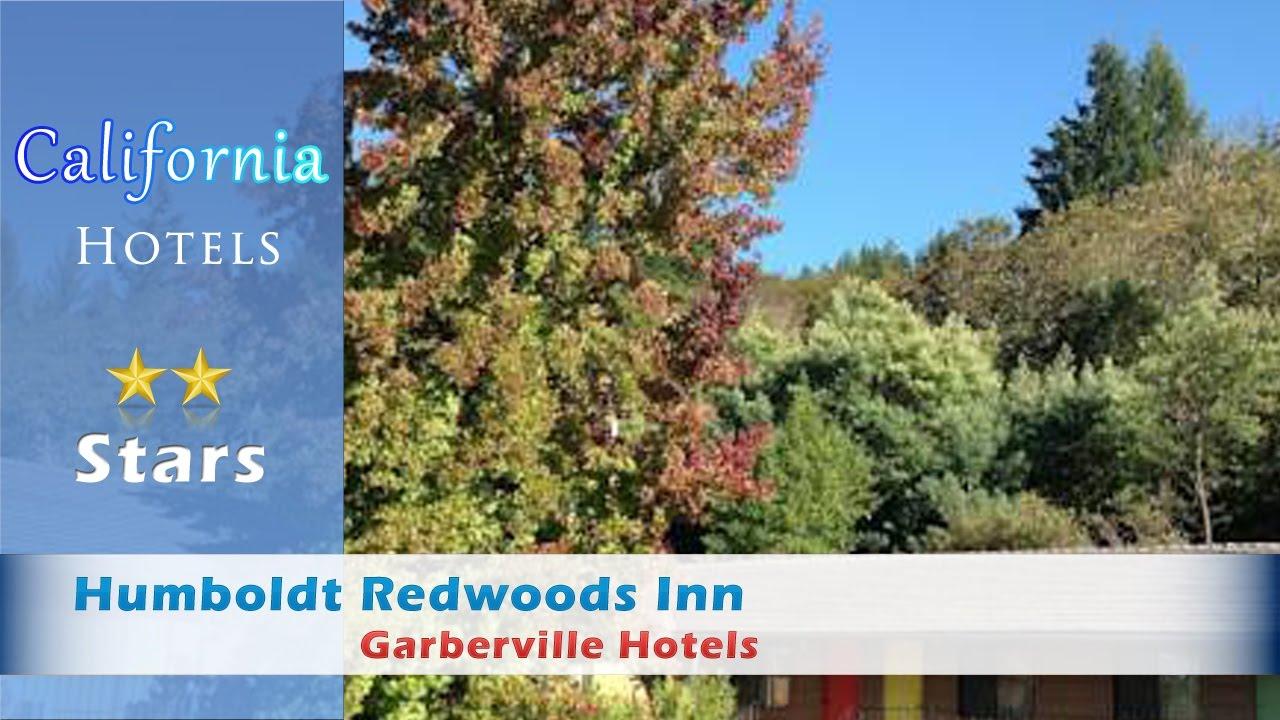 Humboldt Redwoods Inn Garberville Hotels California