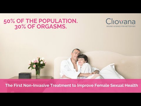 Learn About Cliovana | A New Technology to Improve Female Sexual Health