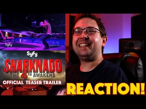 REACTION! Sharknado 4: The 4th Awakens Official Teaser Trailer - SyFy Movie