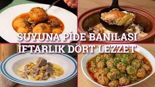 Suyuna Pide Banılası İftarlık Dört Lezzet (Seç Beğen!) | Yemek.com