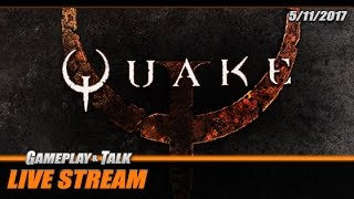 Gameplay and Talk Live Stream - Quake (PC) [720p60]