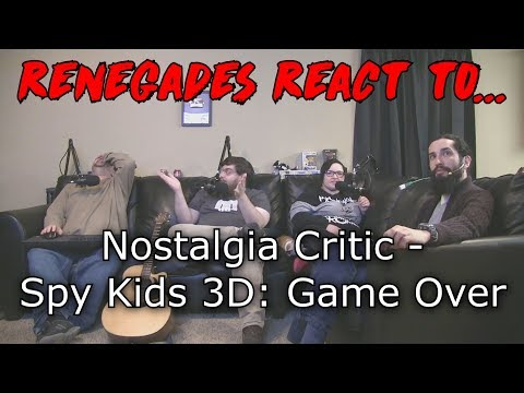 Renegades React to... Nostalgia Critic - Spy Kids 3D: Game Over