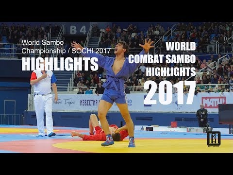 World Sambo Championship / SOCHI 2017 / HIGHLIGHTS / HD