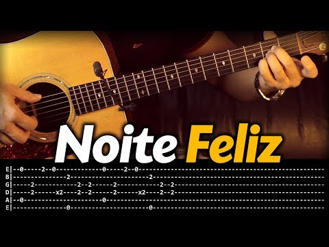 NOITE FELIZ Violão COMO TOCAR  com Tablatura Música de Natal
