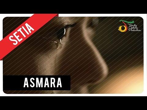 Setia Band - Asmara | Official Video Klip